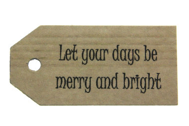 Kraft label let your days be merry and bright